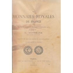 Monnaies Royales de France - Hugues Capet à Louis XVI - Hoffmann - réimpression