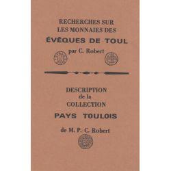 Livre - Recherche sur les monnaies des Évèques de Toul - C.Robert - réimpression 1987