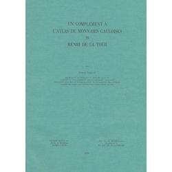 Complément Atlas des Monnaies Gauloises - Henri de la tour - réimpression 1992