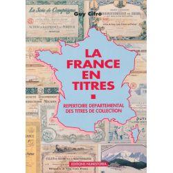 La France en Titres - Répertoire départemental des titres de collection - Guy Cifré