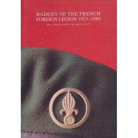 Badges Légion Étrangère Française - 1923-1989 - Philippe Bartlett