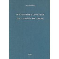 Les insignes officiels de l'armée de terre - Jacques MIRLIER