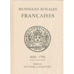 Gadoury - Monnaies Royales - Louis XIII à Louis XVI - Edition 2018