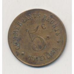 Ouveillan - 5 centimes commerçants réunis - laiton