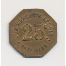 Ouveillan - 25 centimes commerçants réunis - laiton