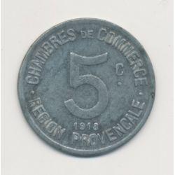 Région provencale - 5 centimes 1918 - chambre de commerce - zinc