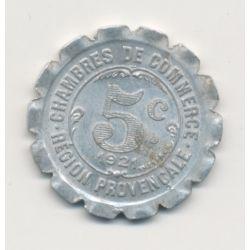 Région provencale - 5 centimes 1921 - chambre de commerce - alu