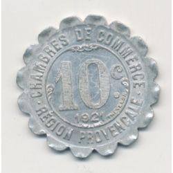 Région provencale - 10 centimes 1921 - chambre de commerce - alu