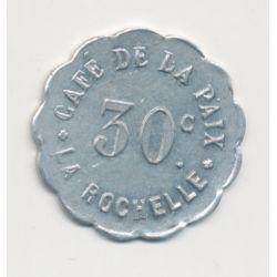 La Rochelle - 30 centimes ND - Café de la paix - alu