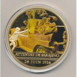 Médaille - Attentat de Sarajevo 1914 - 100 Ans Première Guerre mondiale - 1914-1918 - couleur - 70mm