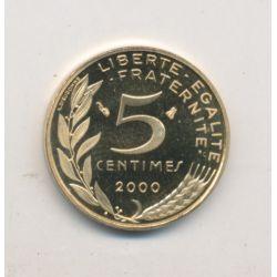 5 Centimes Marianne - 2000 - Belle épreuve