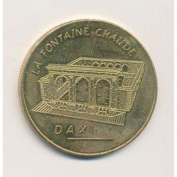 Médaille - La fontaine chaude - Dax - collection héritage