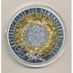 Médaille 70mm - Décision du conseil sur la dénomination euro - 1995 Madrid - cuivre argenté et doré