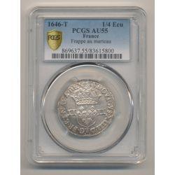 Louis XIV - 1/4 écu - 1646 T Nantes - PCGS AU55 83615800