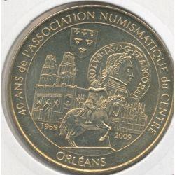 Dept45 - 40 ans association numismatique du centre - 2009 - Orléans