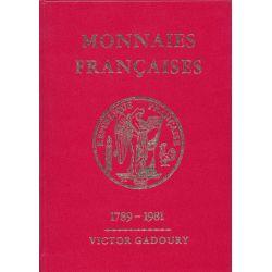 Monnaies Françaises - Gadoury 1981 - 1789-1981