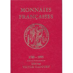 Monnaies Françaises - Gadoury 1995 - 1789-1995